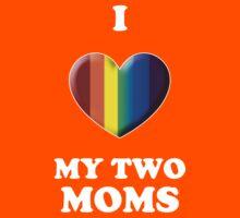 I Love My 2 Moms Kids Tee