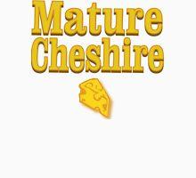 Mature Cheshire Unisex T-Shirt