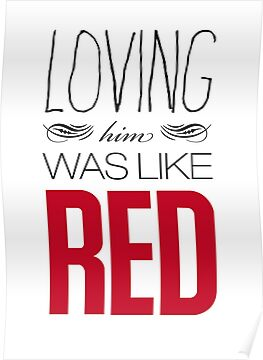 Loving Him Was Red by Elly Hartley