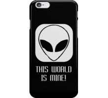 This World Is Mine iPhone Case/Skin