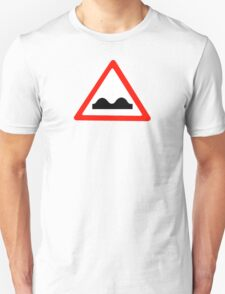 Road Sign - Uneven Road T-Shirt