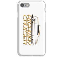 Highway cruiser... iPhone Case/Skin