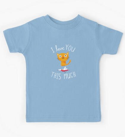 I Love You This Much Kids Tee
