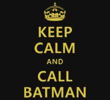 Keep Calm... Batman by Thomas Jarry