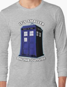 It's Smaller on the Outside Long Sleeve T-Shirt