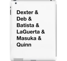& Dexter iPad Case/Skin