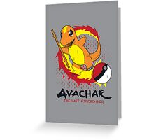 Avachar- The last Firebender Greeting Card