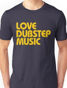 Love Dubstep Music (mustard) Unisex T-Shirt