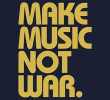 Make Music Not War (Mustard) by DropBass