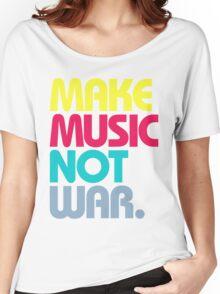 Make Music Not War (Venerable) Women's Relaxed Fit T-Shirt