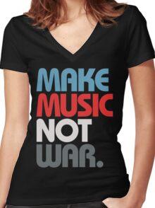 Make Music Not War (Prime) Women's Fitted V-Neck T-Shirt