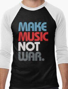 Make Music Not War (Prime) Men's Baseball ¾ T-Shirt