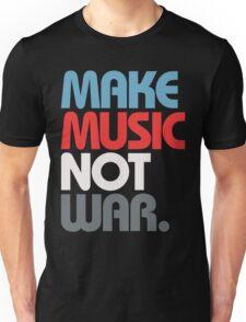Make Music Not War (Prime) Unisex T-Shirt