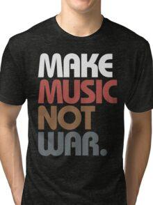 Make Music Not War (Antique) Tri-blend T-Shirt