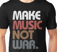 Make Music Not War (Antique) Unisex T-Shirt