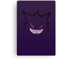 Nightmare. [Gengar, Pokemon] Canvas Print