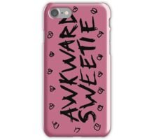 AWKWARD SWEETIE iPhone Case/Skin