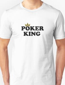 Poker king T-Shirt