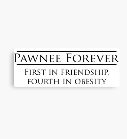 Parks and Recreation - Pawnee Forever Canvas Print