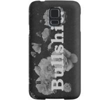 Fuck it. Samsung Galaxy Case/Skin