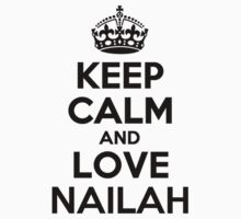 Keep Calm and Love NAILAH Kids Clothes