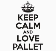 Keep Calm and Love PALLET Kids Clothes