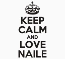 Keep Calm and Love NAILE Kids Clothes