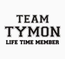 Team TYMON, life time member Kids Clothes