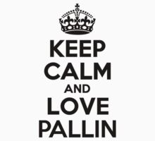 Keep Calm and Love PALLIN Kids Clothes