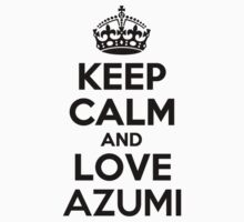Keep Calm and Love AZUMI Kids Clothes