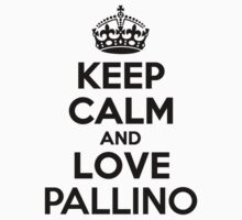 Keep Calm and Love PALLINO Kids Clothes