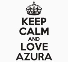 Keep Calm and Love AZURA Kids Clothes