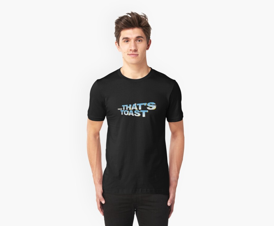 """""""That's toast!"""" - a Pointless T-Shirt (pt 2) by tvcream"""