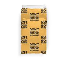 Don't Bother Me, I'm Book Blogging - Orange Duvet Cover