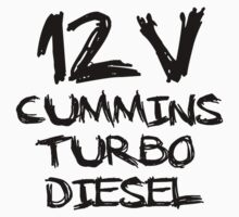 12 V cummins turbo diesel by TruckTees