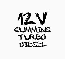 12 V cummins turbo diesel Unisex T-Shirt