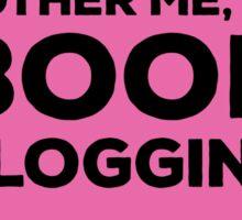 Don't Bother Me, I'm Book Blogging - Pink Sticker