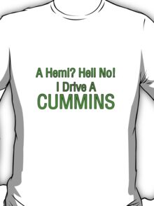 A Hemi? Hell No! T-Shirt