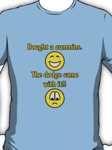 Bought a Cummins T-Shirt