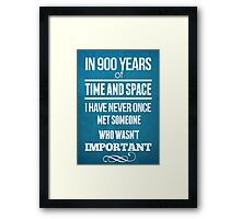 In 900 Years Framed Print
