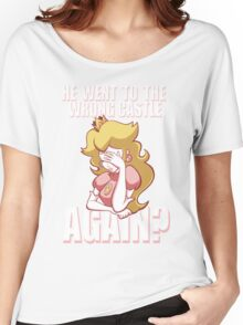 He went to the wrong castle AGAIN? Women's Relaxed Fit T-Shirt