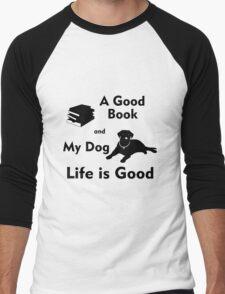A Good Book & My Dog - Life is Good Men's Baseball ¾ T-Shirt
