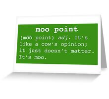 Moo Point Greeting Card