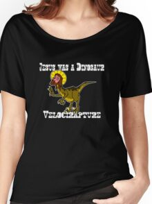 Jesus Was A Dinosaur Women's Relaxed Fit T-Shirt