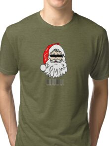 Bad Santa brought in for questioning on Christmas eve  Tri-blend T-Shirt