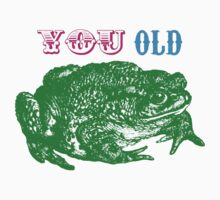 YOU OLD TOAD One Piece - Short Sleeve