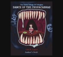 DANCE OF THE CHUPACABRAS by Lori R. Lopez