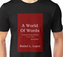 A World Of Words Unisex T-Shirt
