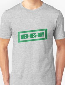 Wed-nes-day T-Shirt