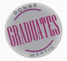Donna Martin Graduates (Small logo)  by Harmony55